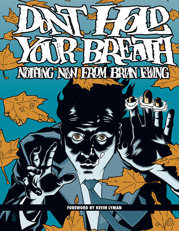 "Brian Ewing ""Don't Hold Your Breath"""